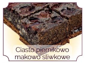 ciasto piernikowo makowo sliwkowe